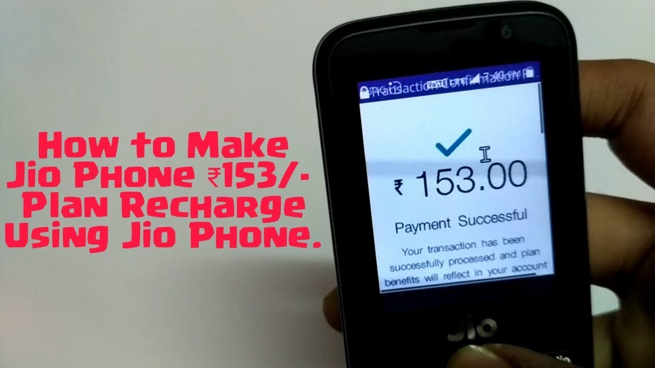 How To Make Jio Phone ₹153/- Plan Recharge Using Jio Phone