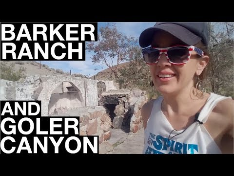 Barker Ranch and the Cabins of Goler Canyon