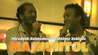 Mirzabek Xolmedov & Bahtiyor Zokirov - Majnuntol (malayziya) 1992