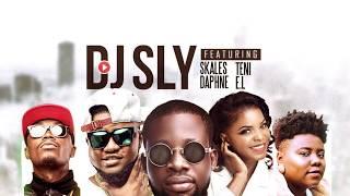 DJ SLY FT Skales x Daphne x Teni x EL - OLE ALO (Official Audio)