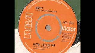 Coffee, Tea & You - Neville Willoughby