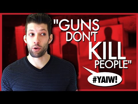 GUNS DON'T KILL PEOPLE - Your Argument Is Wrong