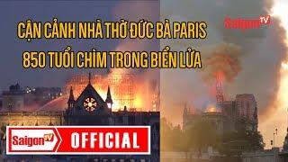 C.h.á.y nhà thờ Đức Bà Paris