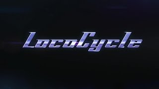LocoCycle PC Intro Gameplay