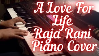 Cover images A Love For Life - Raja Rani - Piano Cover