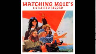 Matching Mole- Little Red Record (Full Album)