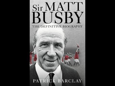 Peter Martin talks to Author Patrick Barclay about Sir Matt Busby