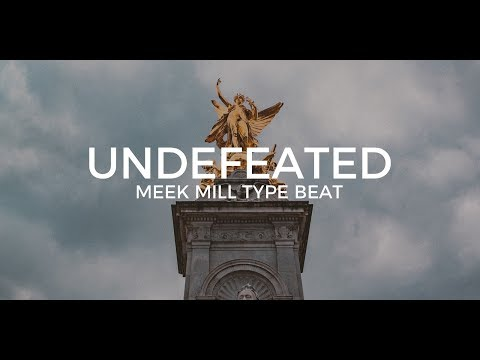 "Meek Mill Type Beat ""Undefeated""  