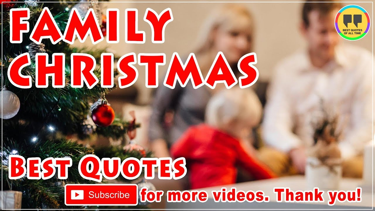 top 25 family christmas quotes best christmas quotes