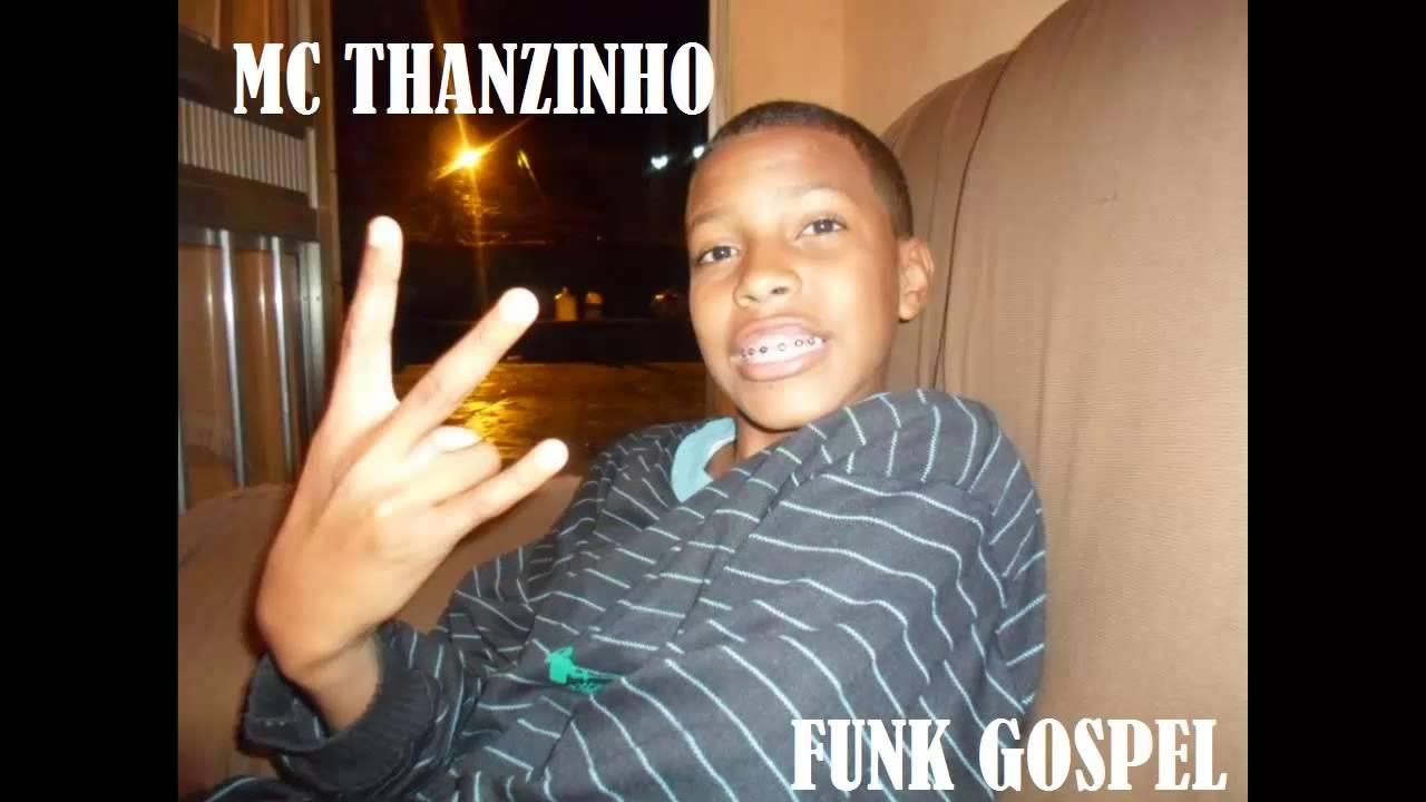 FUNK GOSPEL 2014 MC THANZINHO (NAO ENTRE EM CHOQUE)