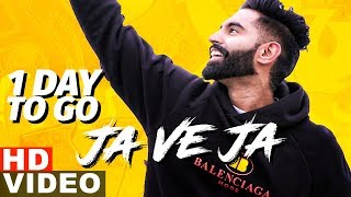 Ja Ve Ja | Parmish Verma | Full Video Out Now On Speed Records