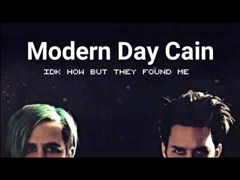 I don't know how but they found me - Modern Day Cain [Lyrics]