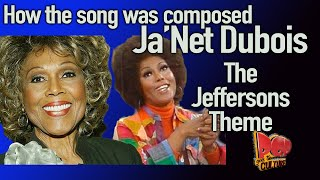Gambar cover Ja'Net Dubois  Jefferson's theme   How the song was written