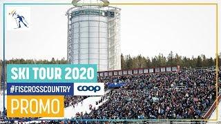 Ski Tour 2020   Trailer   Fis Cross Country