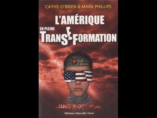 L'Amérique en pleine Transe-Formation de Cathy O'Brien...