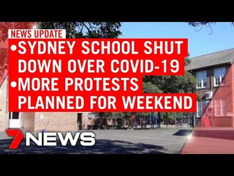 7NEWS Update Friday, June 12: COVID-19 concerns close Sydney school; more weekend protests | 7NEWS