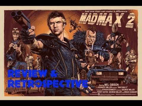Mad Max 2: The Road Warrior(1981) Review & Retrospective
