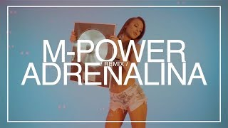 M-POWER - Adrenalina (Club remix)