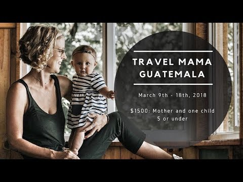 TRAVEL MAMA GUATEMALA