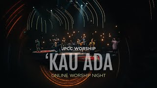 JPCC Worship - 'Kau Ada Online Worship Night