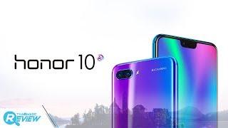 รีวิว Honor 10 ศักดิ์ศรีแห่งสมาร์ทโฟนระดับท็อป ในราคาเพียง 13,990 บาท