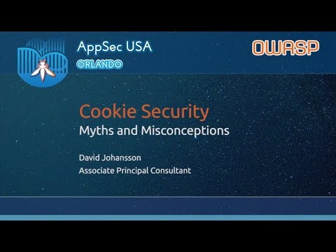 Cookie Security Myths and Misconceptions - David Johansson - AppSecUSA 2017