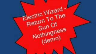 Electric Wizard - Return To The Sun Of Nothingness (demo)