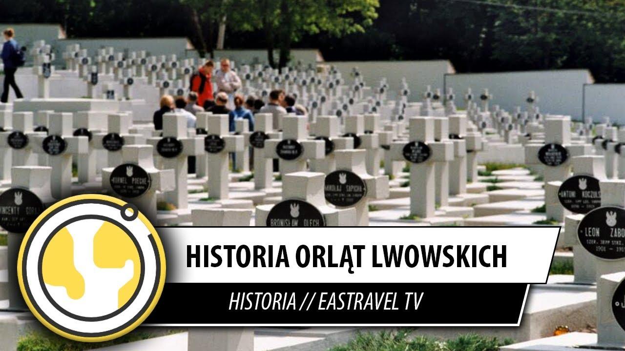 Semper Fidelis Historia Orląt Lwowski Eastravel Tv Historia