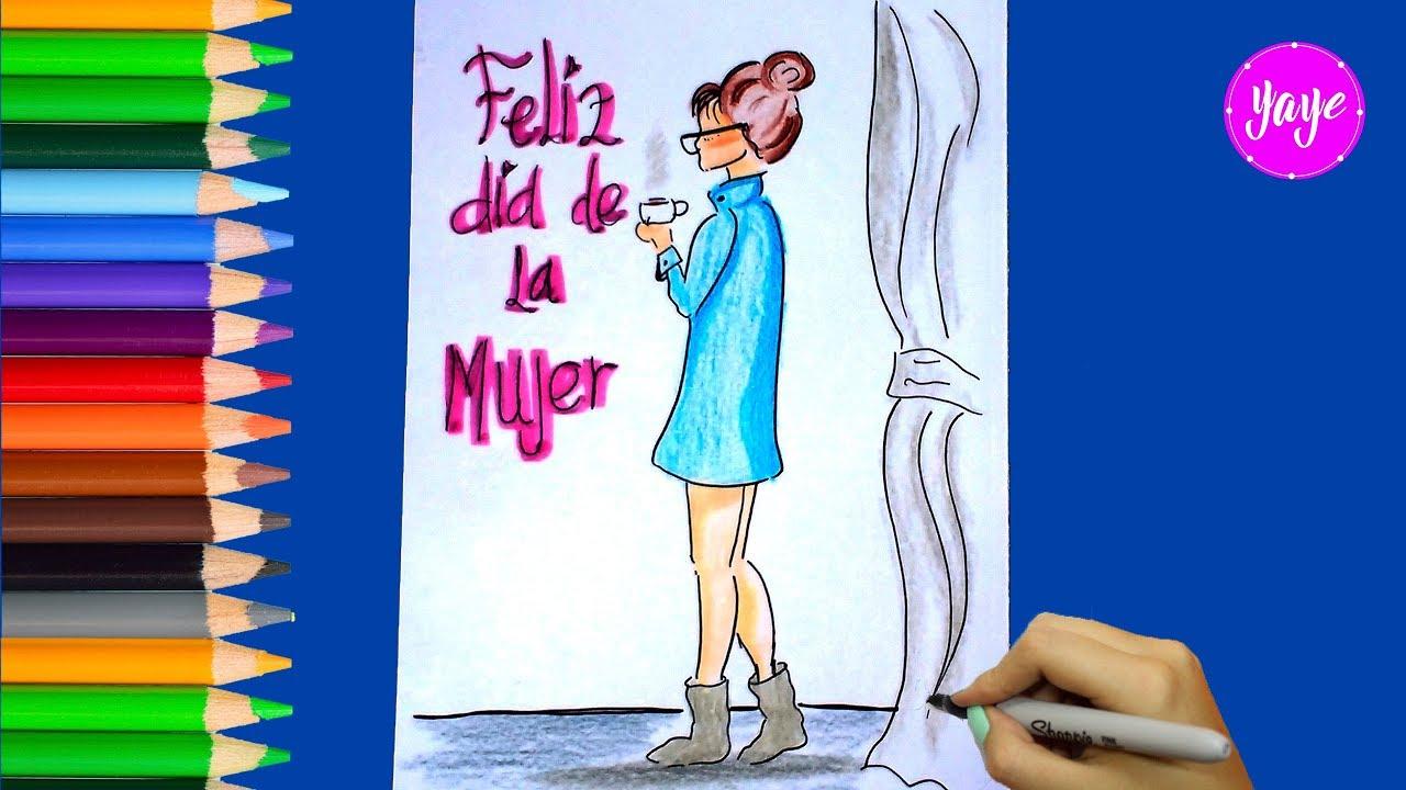 Ideas De Cómo Dibujar Hermosa Tarjeta Para El Día De La Mujer