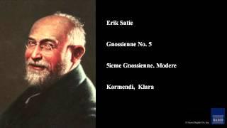 Erik Satie, Gnossienne No. 5, 5ieme Gnossienne. Modere