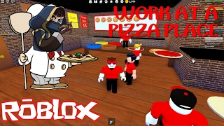 ROBLOX - I Become Pizzaïolo - Work At A Pizza Place
