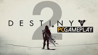 Destiny 2 Gameplay (PC HD)
