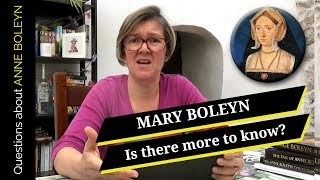 Mary Boleyn: Is there more to know?