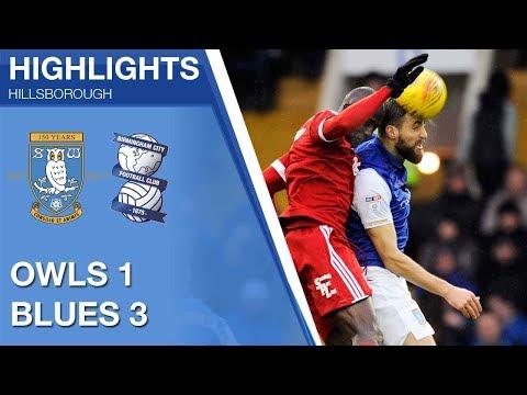 Sheffield Wednesday 1 Birmingham City 3 | Extended highlights | 2017/18