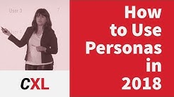 How to use personas effectively for better marketing and UX in 2018 | CXL Institute Free Webinar