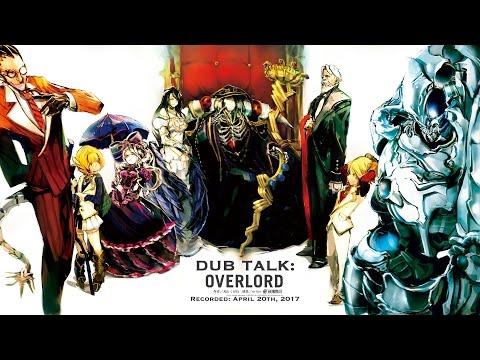 Dub Talk 067: Overlord