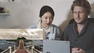 Chinese girl reacts to DON'T GO TO TAIWAN