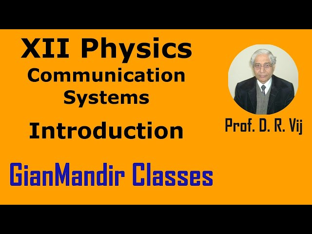 XII Physics | Communication Systems | Introduction to Communication Systems by Amrinder Sir
