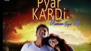 Pyar Kardi FULL AUDIO  Raman Goyal RG  Latest Punjabi song 2016   YouTube