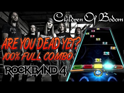 Children Of Bodom - Are You Dead Yet? 100% Full Combo (Rock Band 4, Expert)