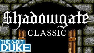 Shadowgate Classic - The 8-Bit Duke