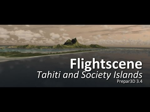 FlightScene Tahiti and Society Islands (Prepar3D v3.4)