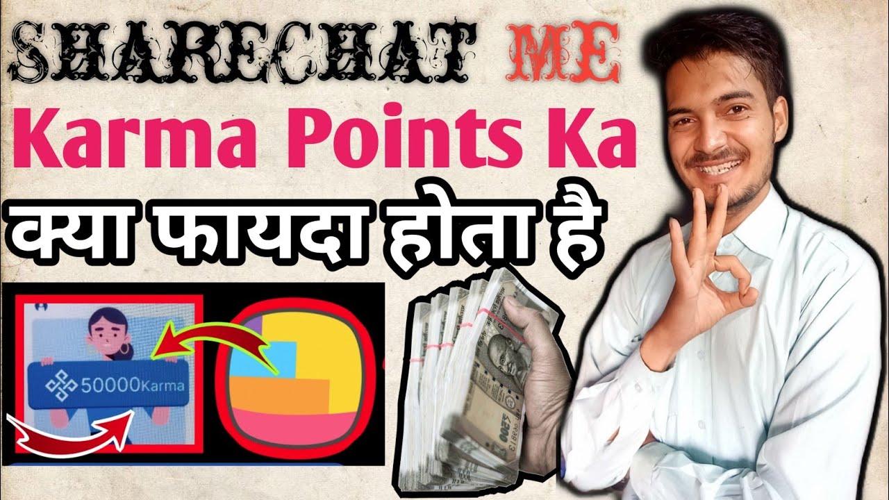 Karma Points Ka Sahi Matlab Kya Hai ShareChat Par   What Is Karma Points In ShareChat Gott Technical
