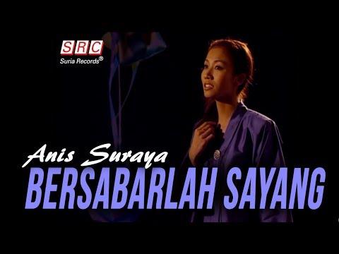 Anis Suraya - Bersabarlah Sayang (Official Music Video - HD)