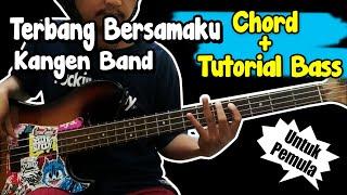 Download Chord + Bas Cover Terbang Bersamaku - Kangen Band (Untuk Pemula)