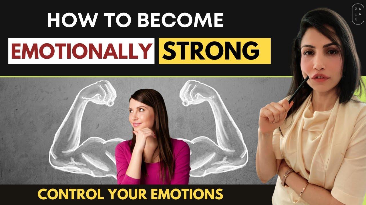 How to Become Emotionally Strong | मानसिक रूप से मजबूत कैसे बने | Motivational Video