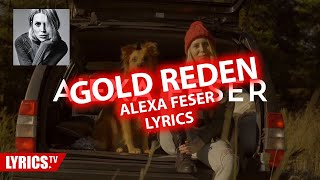 Gold reden LYRICS | Alexa Feser | Lyric & Songtext