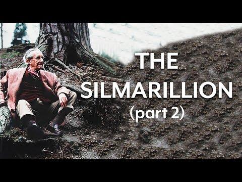 The Silmarillion (Part II)