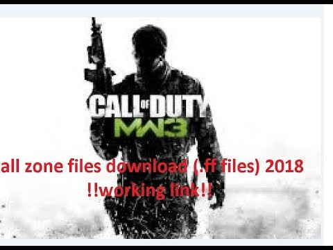 cod mw3 all zone files download ( ff files) 2018 working !!!!!!!!