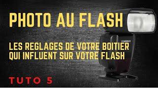 """La photo au flash cobra """"Episode 5"""" les réglages de votre boitier qui influent sur votre flash"""